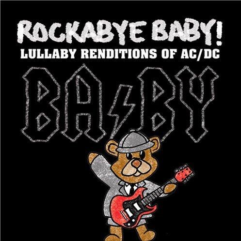 Rockabye baby, les berceuses qui plaisent aux papas ! et aux mamans aussi !